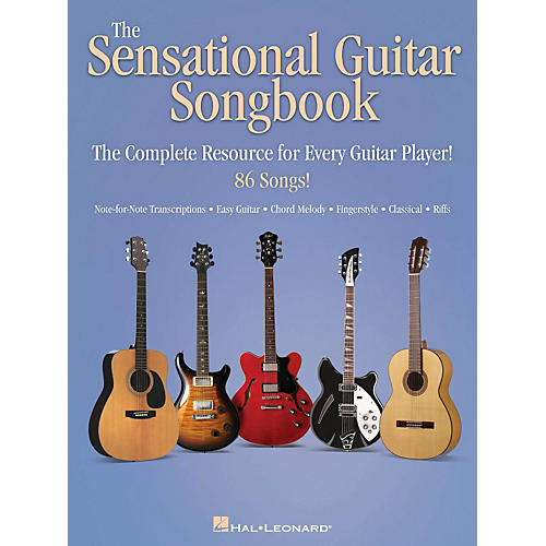 Hal Leonard The Sensational Guitar Songbook - The Complete Resource for Every Guitar Player!