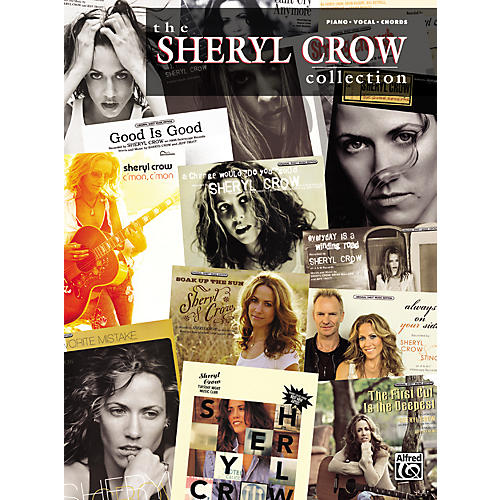 Alfred The Sheryl Crow Collection Piano, Vocal, Guitar Songbook