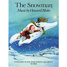 Chester Music The Snowman (Concert Suite for String Quartet) Music Sales America Series Softcover by Howard Blake
