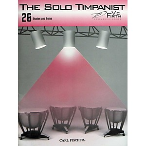 Carl Fischer The Solo Timpanist Book by Carl Fischer