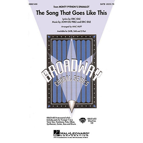 Hal Leonard The Song That Goes like This (from Spamalot) SATB arranged by Mac Huff