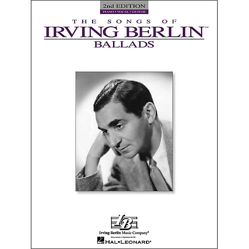 Hal Leonard The Songs Of Irving Berlin Ballads arranged for piano, vocal, and guitar (P/V/G)