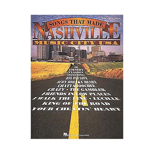 Hal Leonard The Songs That Made Nashville Music City USA Revised Songbook