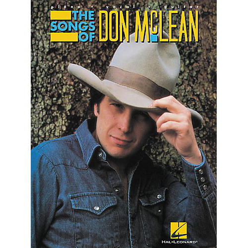 Hal Leonard The Songs of Don McLean Piano, Vocal, Guitar Songbook
