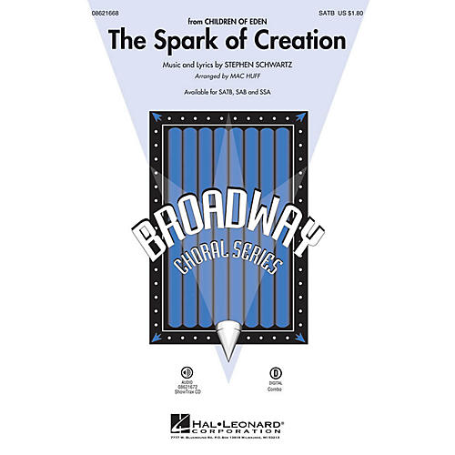 Hal Leonard The Spark of Creation (from Children of Eden) SATB arranged by Mac Huff