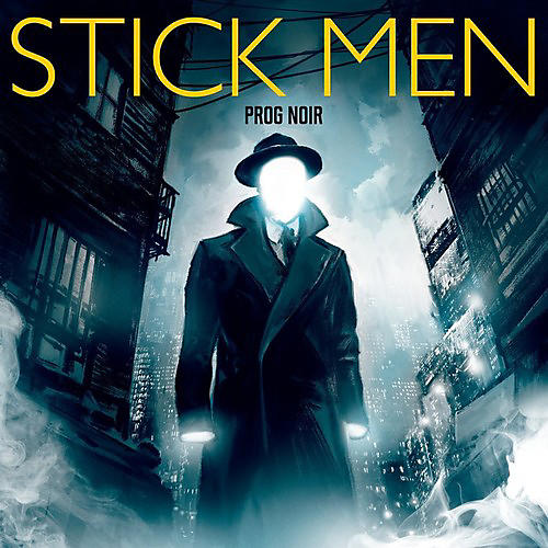 Alliance The Stick Men - Prog Noir