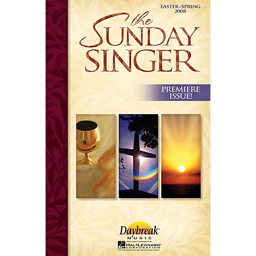 Daybreak Music The Sunday Singer - Easter/Spring 2008 PREV CD