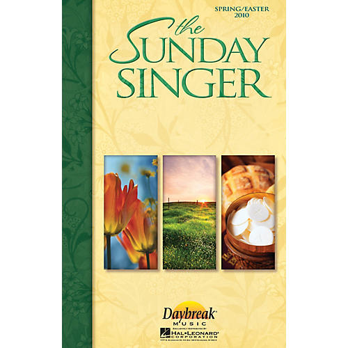 Daybreak Music The Sunday Singer (Spring/Easter 2010) CHOIRTRAX CD