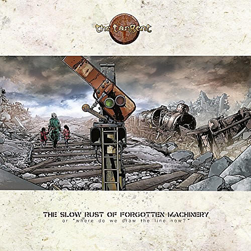 Alliance The Tangent - Slow Rust Of Forgotten Machinery