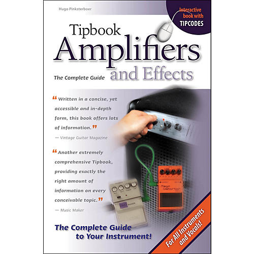 Hal Leonard The Tipbook Series: Amplifiers & Effects