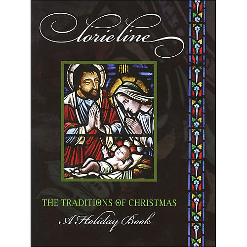 Hal Leonard The Traditions Of Christmas - Lorie Line arranged for piano solo