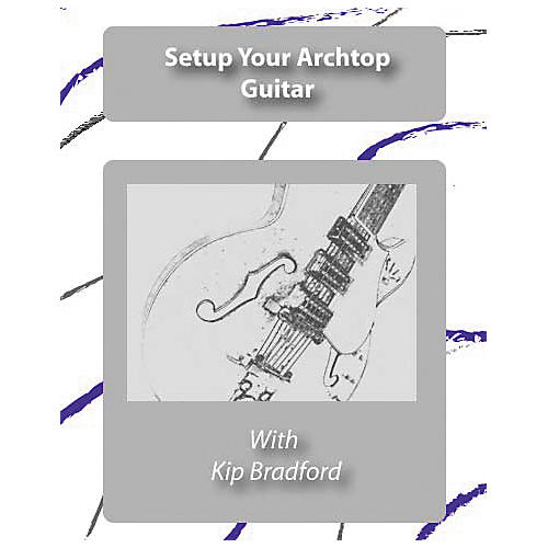 Great Nutshell Productions The Unauthorized Guide to Setup Your Archtop (DVD)