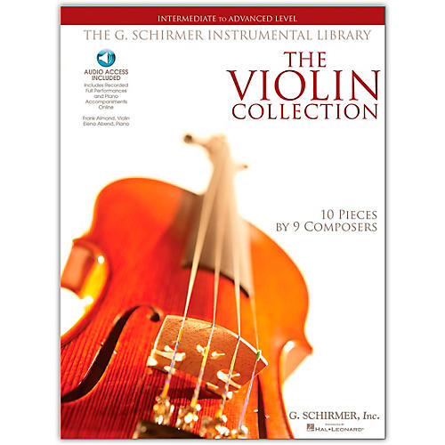 G. Schirmer The Violin Collection - Intermediate To Advanced Violin / Piano G. Schirmer Instr Library Book/Online Audio