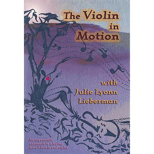 Huiksi Music Company The Violin in Motion DVD Series DVD Written by Julie Lyonn Lieberman