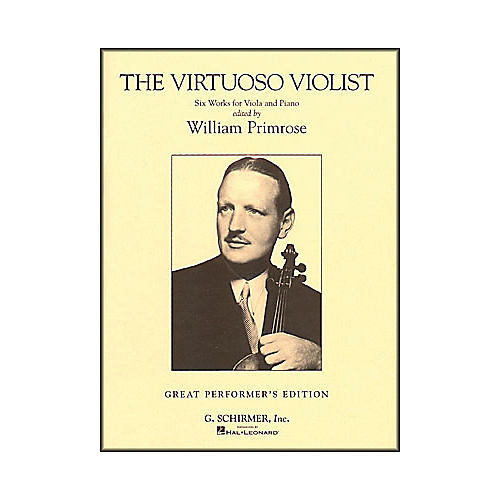 G. Schirmer The Virtuoso Violist for Viola And Piano