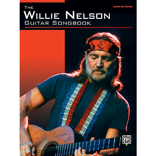 Alfred The Willie Nelson Guitar Songbook Guitar TAB Edition
