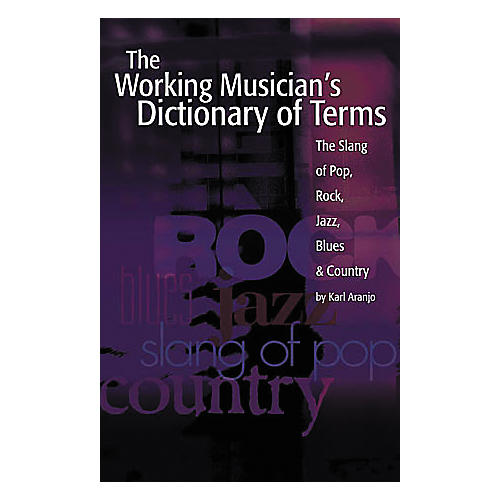 Creative Concepts The Working Musician's Dictionary of Terms Book