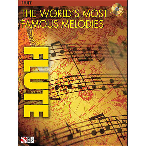 Cherry Lane The World's Most Famous Melodies for Flute Book/CD