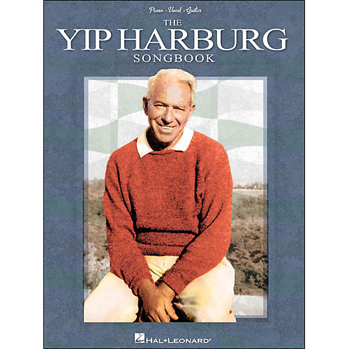 Hal Leonard The Yip Harburg Songbook 2nd Edition arranged for piano, vocal, and guitar (P/V/G)