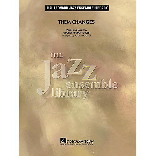 Hal Leonard Them Changes Jazz Band Level 4 Arranged by Roger Holmes