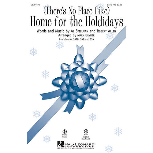 Hal Leonard (There's No Place Like) Home for the Holidays SAB Arranged by Mark Brymer