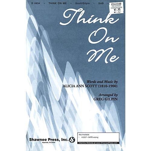Hal Leonard Think On Me SAB