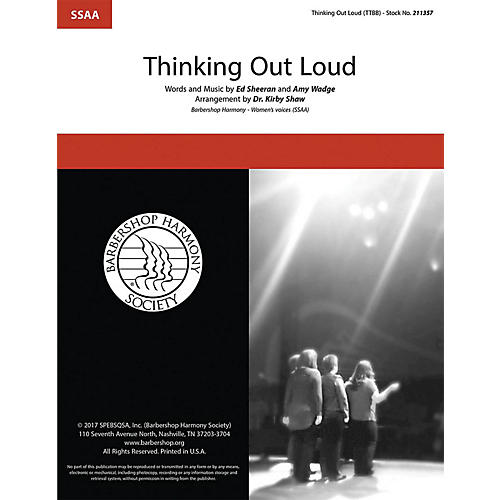 Barbershop Harmony Society Thinking Out Loud SSAA A Cappella by Ed Sheeran arranged by Kirby Shaw