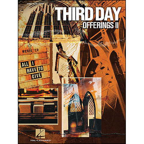 Hal Leonard Third Day Offerings Ii All I Have To Give arranged for piano, vocal, and guitar (P/V/G)