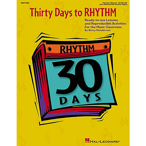 Hal Leonard Thirty Days To Rhythm - Ready To Use Lessons And Reproducible Activities Teacher's Manual-thumbnail