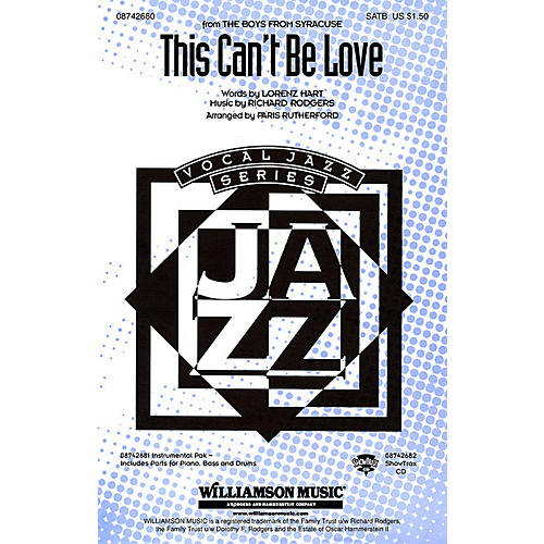 Hal Leonard This Can't Be Love (from The Boys from Syracuse) SATB arranged by Paris Rutherford