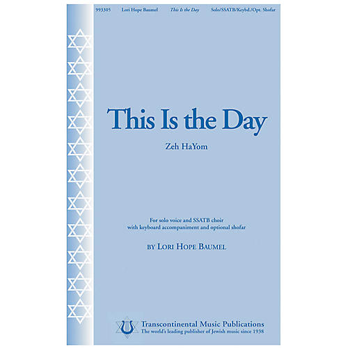 Transcontinental Music This Is the Day (Zeh HaYom) SSATB composed by Lori Hope Baumel