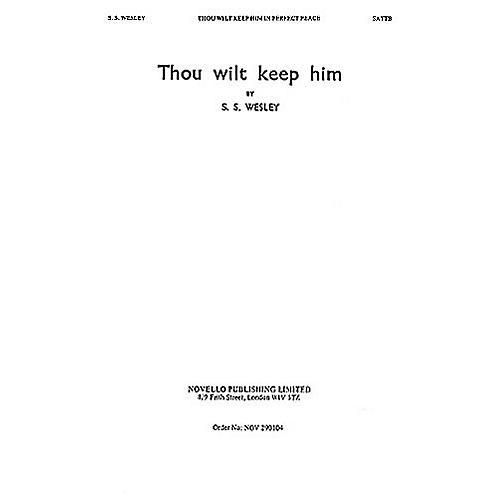 Novello Thou Wilt Keep Him in Perfect Peace SATTB