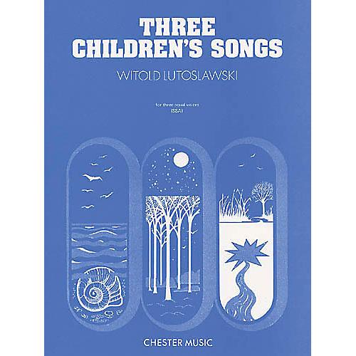 Chester Music Three Children's Songs SSA