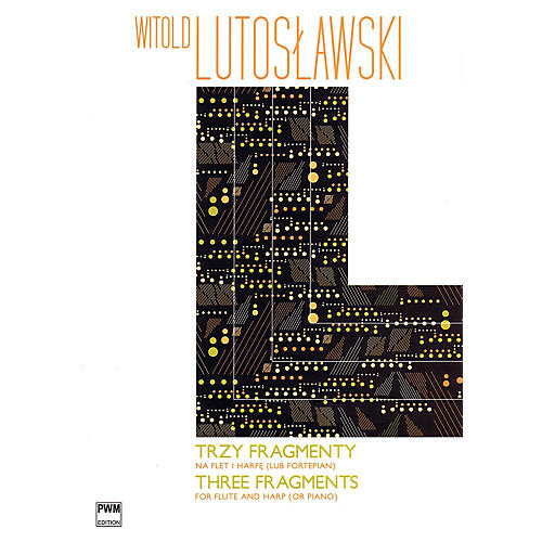 PWM Three Fragments for Flute and Harp (or Piano) PWM Series Softcover Composed by Witold Lutoslawski