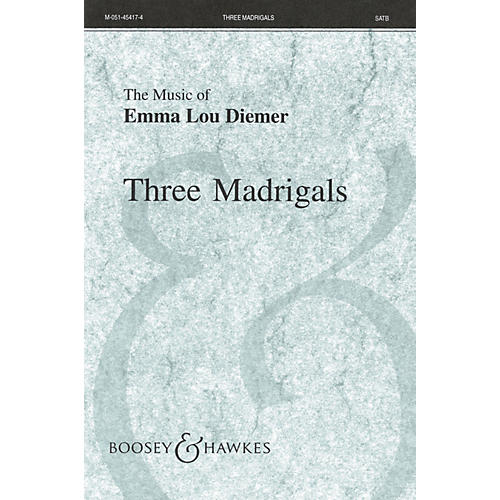 Boosey and Hawkes Three Madrigals SATB composed by Emma Lou Diemer