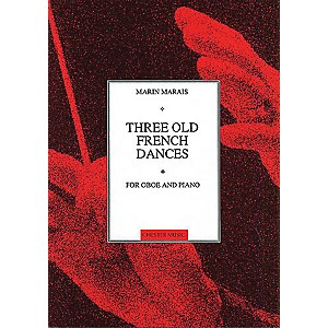 Chester Music Three Old French Dances for Oboe and Piano Music Sales Amer...