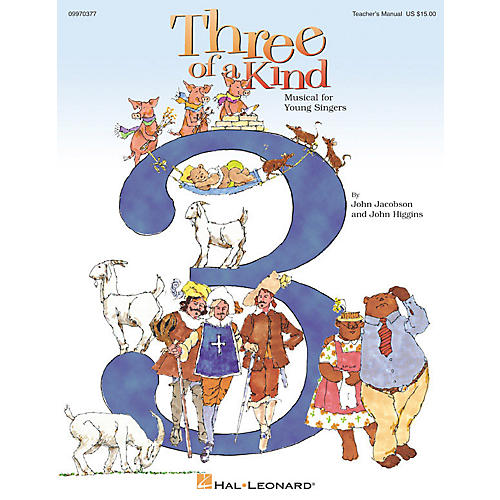 Hal Leonard Three of a Kind (Musical) (Classroom Kit) CLASSRM KIT Composed by John Higgins