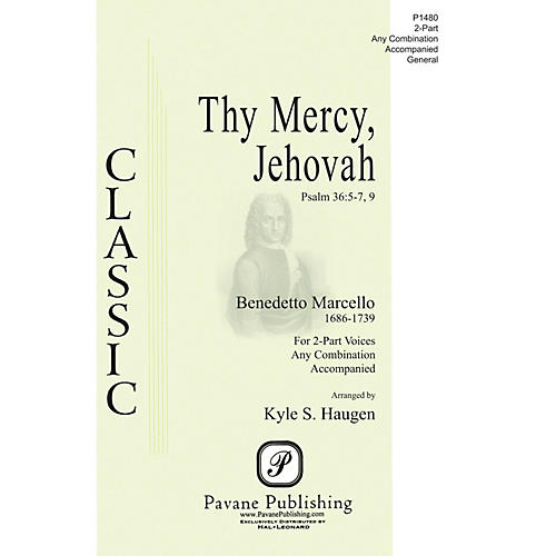 Pavane Thy Mercy, Jehovah 2-Part any combination arranged by Kyle Haugen
