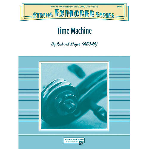 Alfred Time Machine String Orchestra Grade 1.5