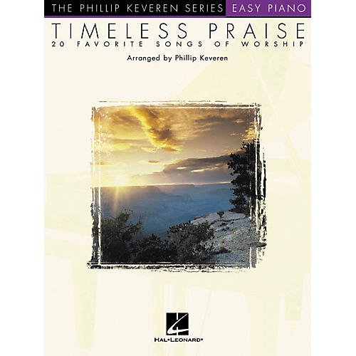 Hal Leonard Timeless Praise - 20 Favorite Songs Of Worship Phillip Keveren Series For Easy Piano-thumbnail