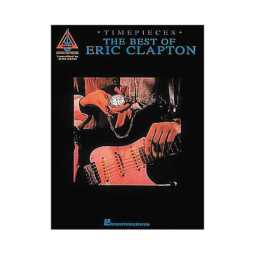 Hal Leonard Timepieces - The Best of Eric Clapton (Book)