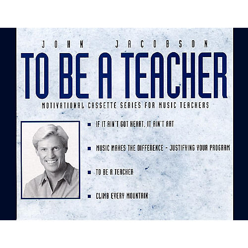 Hal Leonard To Be a Teacher (Resource) (Motivational CD Series for Music Teachers) 2-cd Pak