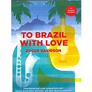 Carl Fischer To Brazil With Love - piano/vocal/guitar