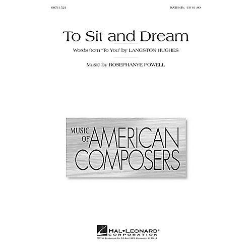 Hal Leonard To Sit and Dream SATB Divisi composed by Rosephanye Powell