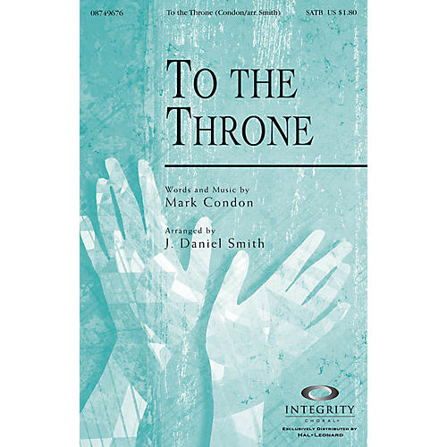 Integrity Choral To the Throne CD ACCOMP Arranged by J. Daniel Smith