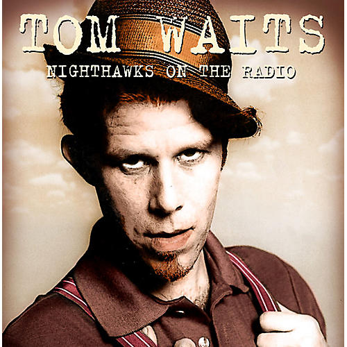 Alliance Tom Waits - Nighthawks On The Radio: Knew-fm Broadcast