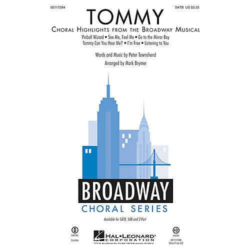Hal Leonard Tommy (Choral Highlights from the Broadway Musical SATB) SATB by The Who by Mark Brymer
