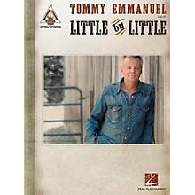 Hal Leonard Tommy Emmanuel - Little By Little Guitar Tab songbook