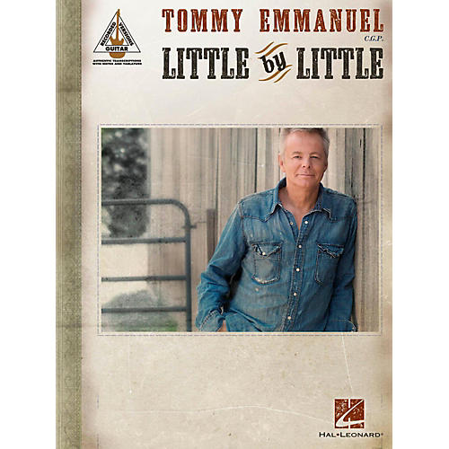 Hal Leonard Tommy Emmanuel - Little By Little Guitar Tab songbook
