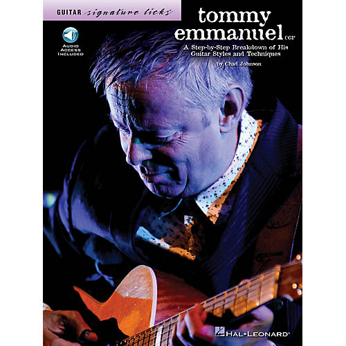 Hal Leonard Tommy Emmanuel Signature Licks Guitar Series Softcover Audio Online Written by Chad Johnson